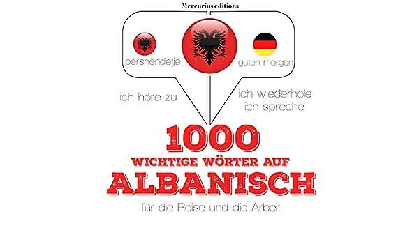 Amazoncom 1000 Wichtige Wörter Auf Albanisch Für Die Reise