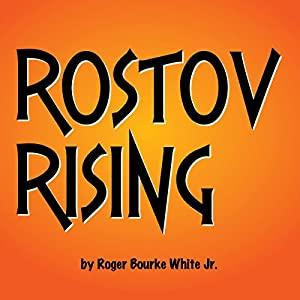 Rostov Rising Audiobook