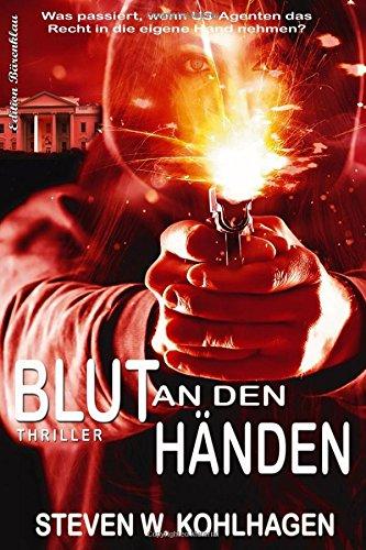 Blut an den Händen: Polit-Thriller