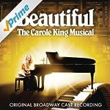 Beautiful - The Carole King Musical (Original Broadway Cast Recording)