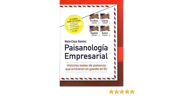 Paisanologia Empresarial (Paisanologia Empresarial): Mario Cesar Ramirez, Isabel Serrano, Daniel Moreno, Carlos Garcia de Alba: 9786070062049: Amazon.com: ...