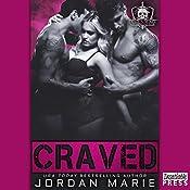 Craved: A Devil's Blaze MC Novella | Jordan Marie
