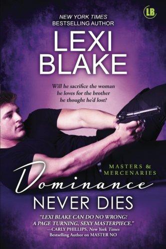 Dominance Never Dies (Masters and Mercenaries) (Volume 11)