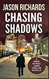 Chasing Shadows: A Gripping Drew Patrick Crime Thriller Novella (Drew Patrick Private Investigator Series) by  Jason Richards in stock, buy online here