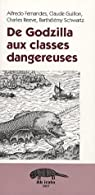 De Godzilla aux classes dangereuses par Fernandes