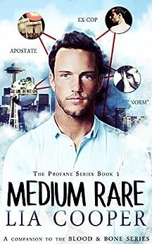 Medium Rare (The Profane Book 1) by [Cooper, Lia]
