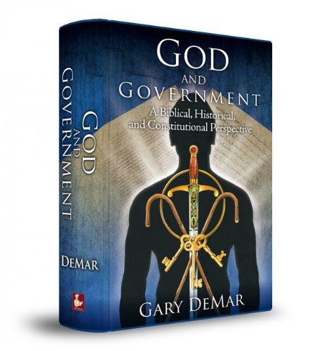 God and Government: A Biblical, Historical, and Constitutional Perspective by Gary DeMar (2011-08-02)