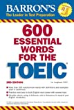 600 Essential Words for the TOEIC, Lin Lougheed Ed.D., 0764194011