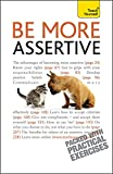 img - for Be More Assertive (Teach Yourself) book / textbook / text book
