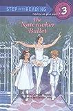 The Nutcracker Ballet (Step Into Reading: A Step 3 Book)