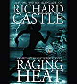 Raging Heat | Richard Castle