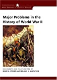 img - for Major Problems in the History of World War II: Documents and Essays (Major Problems in American History Series) book / textbook / text book