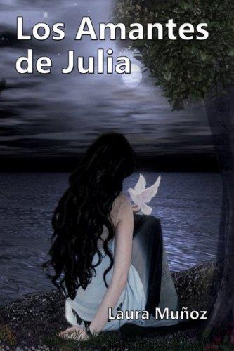 Los Amantes de Julia (Spanish Edition)