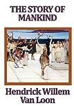 The Story of Mankind, Hendrick Willem Van Loon, 1604598484