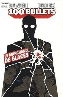 100 Bullets, tome 2 : Le marchand de glaces par Azzarello
