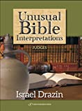 Unusual Bible Interpretations: Judges