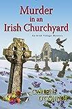 Murder in an Irish Churchyard (An Irish Village Mystery)