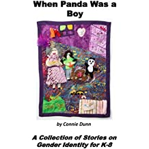 When Panda Was a Boy: A Collection of Stories on Gender Identity for K-8