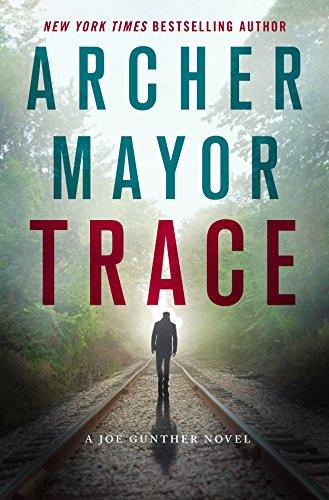 Trace: A Joe Gunther Novel (Joe Gunther Series Book 28)