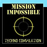 Mission Impossible - Techno Compilation
