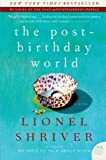 The Post-Birthday World: A Novel (P.S.)