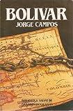 Bolivar (Illustrated) (Spanish Text Edition) (Biblioteca Salvat De Grandes Biografias)