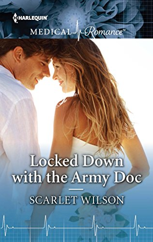 Locked Down With The Army Doc by Scarlet Wilson