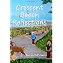 Crescent Beach Reflections: poetry  paintings  passages