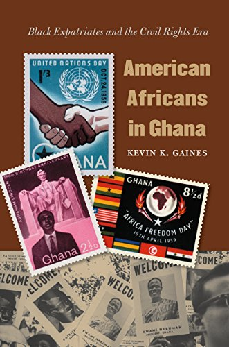 Search : American Africans in Ghana: Black Expatriates and the Civil Rights Era (The John Hope Franklin Series in African American History and Culture)