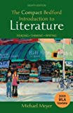 img - for Compact Bedford Introduction to Literature with 2009 MLA Update Reading, Thinking, Writing by Meyer, Michael [Bedford/St. Martin's,2010] [Paperback] Eighth (8th) Edition book / textbook / text book