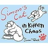 Simon's Cat 03 in Kitten Chaos (Simons Cat 3, Band 3)