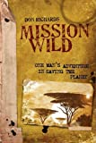 Mission Wild, Don Richards, 0976344920