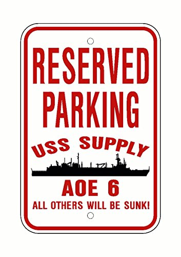 - USS SUPPLY AOE 6 Parking Sign Aluminum Red/White 12