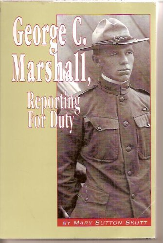 Read Online George C. Marshall, Reporting for Duty pdf