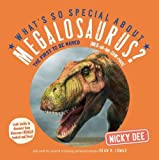 What's So Special About Megalosaurus?