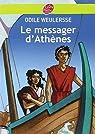 Le Messager d'Athènes par Odile Weulersse
