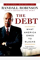 The Debt: What America Owes to Blacks Kindle Edition