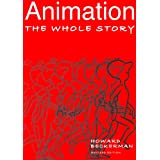 Animation: The Whole Story