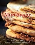 Man'oushe: Inside the Street Corner Lebanese Bakery