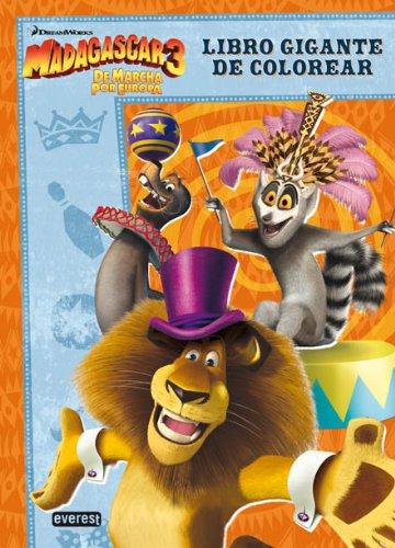 Madagascar 3. ¡De marcha por Europa!. Libro Gigante de colorear y actividades (Libro gigante para colorear)