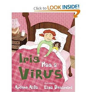 Iris Has a Virus Arlene Alda and Lisa Desimini