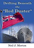 img - for Drifting Beneath the Red Duster by Neil J. Morton (2010-04-15) book / textbook / text book