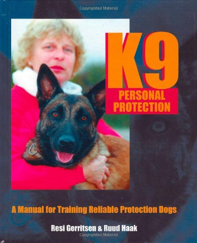 A Manual for Training Reliable Protection Dogs