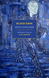 Blood Dark (New York Review Books Classics) by  Louis Guilloux in stock, buy online here