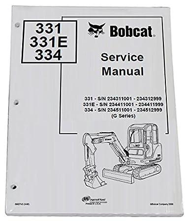 Amazon com: Bobcat 331, 331E, 334 Compact Excavator Repair