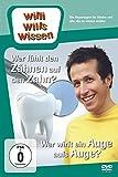 Willi will's wissen - Wer fühlt den Zähnen auf den Zahn? / Wer wirft ein Auge aufs Auge?