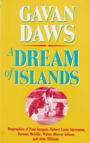 a-dream-of-islands-voyages-of-self-discovery-in-the-south-seas