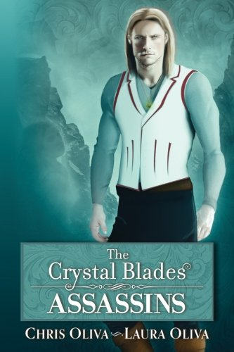 - The Crystal Blades: Assassins (Volume 1)