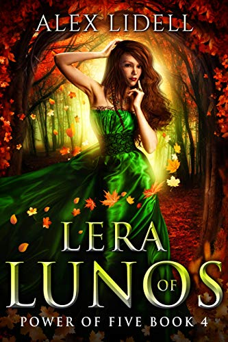 (Lera of Lunos: Power of Five Book 4 )
