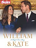 William & Kate: A Royal Love Story.. Written by James Clench